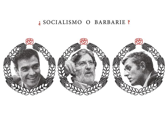 Socialismo o barbarie en el PSOE