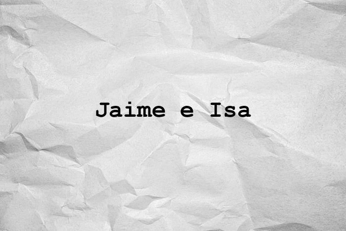Jaime e Isa