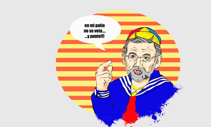 En mi patio no se vota… ¡¡¡Y punto!!! (Mariano y Catalunya)