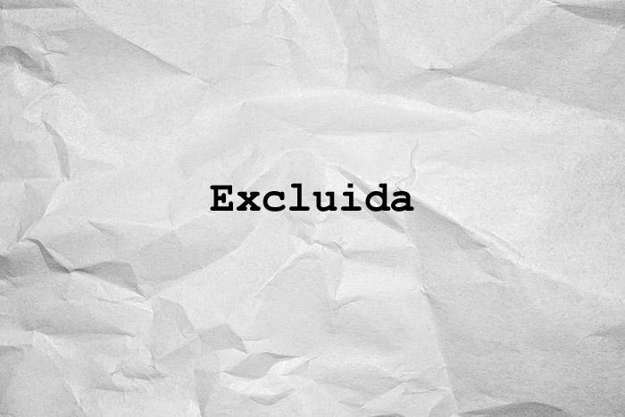 Excluida
