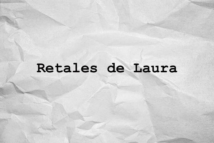 Retales de Laura
